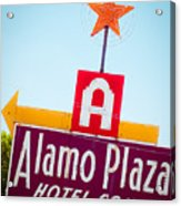 The Star Of Alamo Plaza Acrylic Print