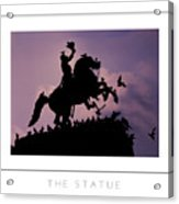 The Statue Poster Acrylic Print