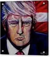 The Strength Of President Donald J Trump Acrylic Print