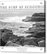 The Surf At Schoodic Acrylic Print