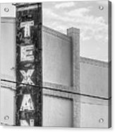 The Texan Theater Marquee In Black And White Acrylic Print