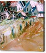 The Town On Shaky Ground Acrylic Print