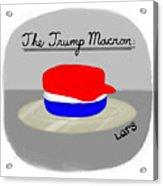 The Trump Macron Acrylic Print