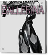 The Twirling Ballerina Cover Art Acrylic Print