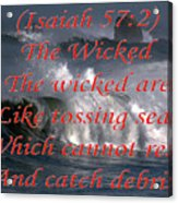 The Wicked Acrylic Print