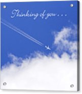 Thinking Of You From Across The Miles Airplane Acrylic Print