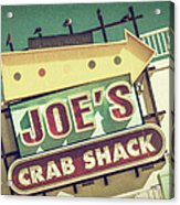 This Way To Joe's Crab Shack Acrylic Print