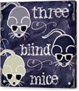 Three Blind Mice Children Chalk Art Acrylic Print