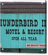 Thunderbird Inn -  Iconic Sign In Wildwood Acrylic Print