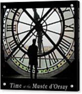 Time At The Musee D'orsay Acrylic Print