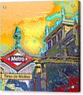 Tirso De Molina Metro Entrance Madrid Acrylic Print