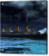 Titanic  Acrylic Print