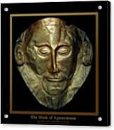 Titled Mask Of Agamemnon Acrylic Print