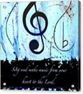 To The Lord - Blue Acrylic Print