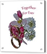 Together For Ever Acrylic Print