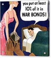 Top That -- Ww2 Propaganda Acrylic Print