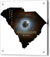 Total Solar Eclipse In South Carolina Map Outline Acrylic Print