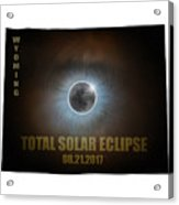 Total Solar Eclipse In Wyoming Map Outline Acrylic Print