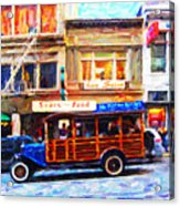 Touring The Streets Of San Francisco Acrylic Print by Wingsdomain Art and Photography