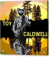 Toy Caldwell At Amber Lake 2 Acrylic Print