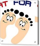 Treat For Your Feet Acrylic Print