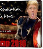 Trump Revolution Acrylic Print by Guy  Cannon