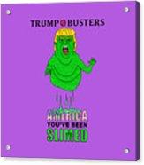 Trump Slimes America Acrylic Print