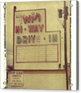 Twin Hi-way Drive-in Sign Acrylic Print