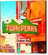 Twin Peaks Gay Bar In San Francisco . Painterly Style Acrylic Print