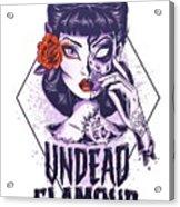 Undead Glamour Acrylic Print