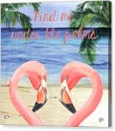 Under The Palms Acrylic Print