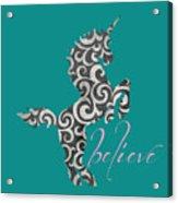 Unicorn Believe  Acrylic Print
