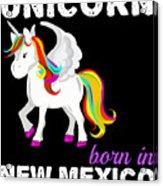 Unicorn Bornknewjmexico Acrylic Print
