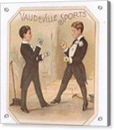 Vaudville Sports Acrylic Print