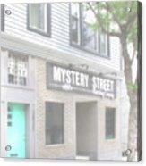 Veiled Mystery Mystery Street  Acrylic Print