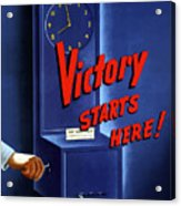 Victory Starts Here Acrylic Print by War Is Hell Store