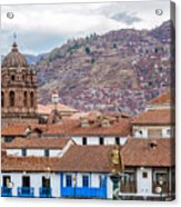 View Of Central Cuzco Peru Acrylic Print