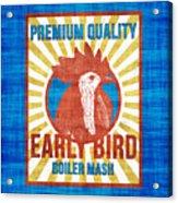 Vintage Early Bird Boiler Mash Feed Bag Acrylic Print