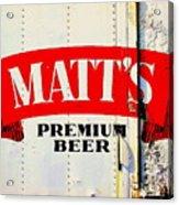 Vintage Matt's Premium Beer Sign Acrylic Print