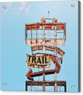 Vintage Neon Sign - The Spanish Trail - Tucson, Arizona Acrylic Print