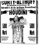 Vintage Poster Advertising A Performance By Houdini, 1922 Acrylic Print