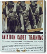 Vintage Poster - Aviation Cadet Training Acrylic Print