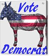 Vote Democrat Acrylic Print