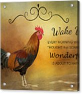 Wake Up Acrylic Print