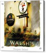 Walsh's Acrylic Print by Bob Salo