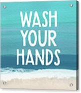 Wash Your Hands- Beach Art By Linda Woods Acrylic Print