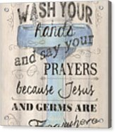 Wash Your Hands Acrylic Print