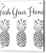 Wash Your Hands Pineapples- Art By Linda Woods Acrylic Print