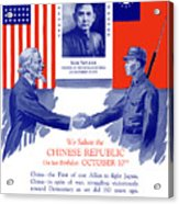 We Salute The Chinese Republic Acrylic Print