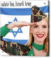 We Salute You Israeli Army Acrylic Print
